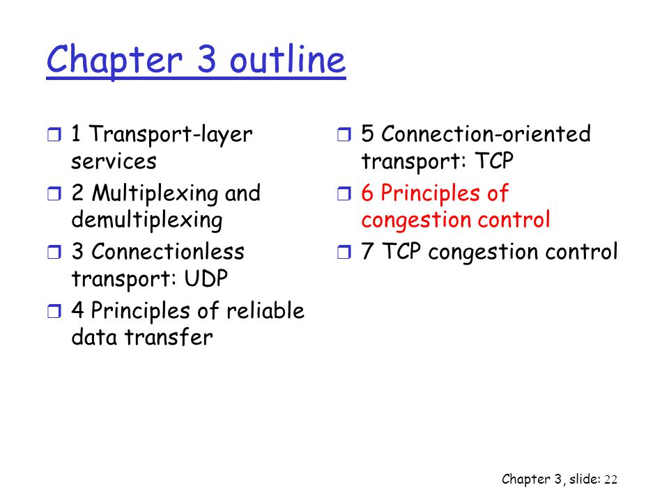 Chapter 3 outline 1 Transport-layer services