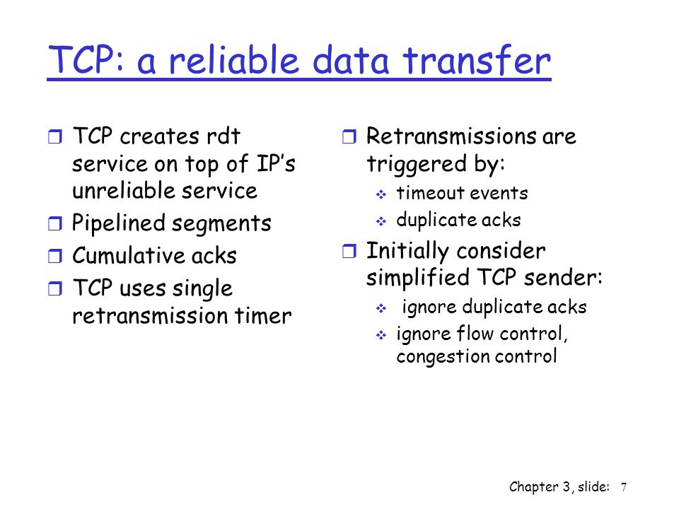 TCP: a reliable data transfer