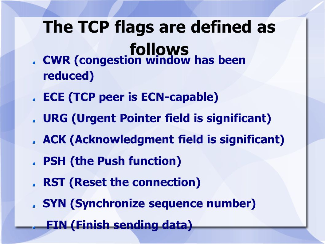 The TCP flags are defined as follows