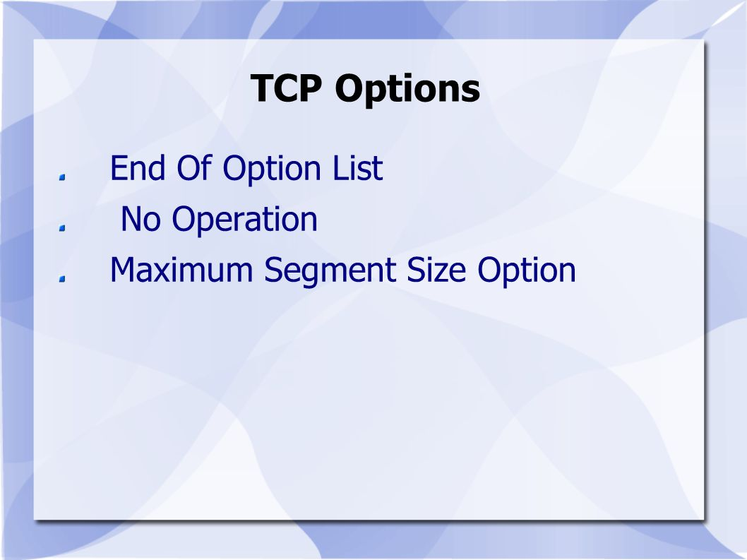 TCP Options End Of Option List No Operation