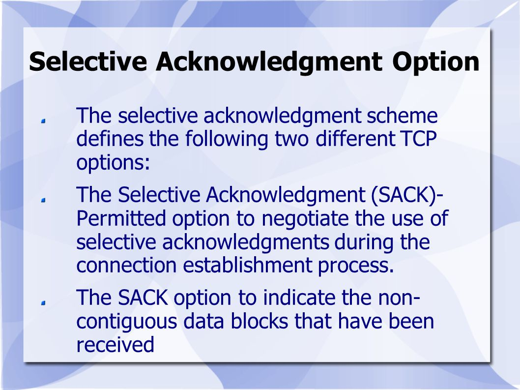 Selective Acknowledgment Option