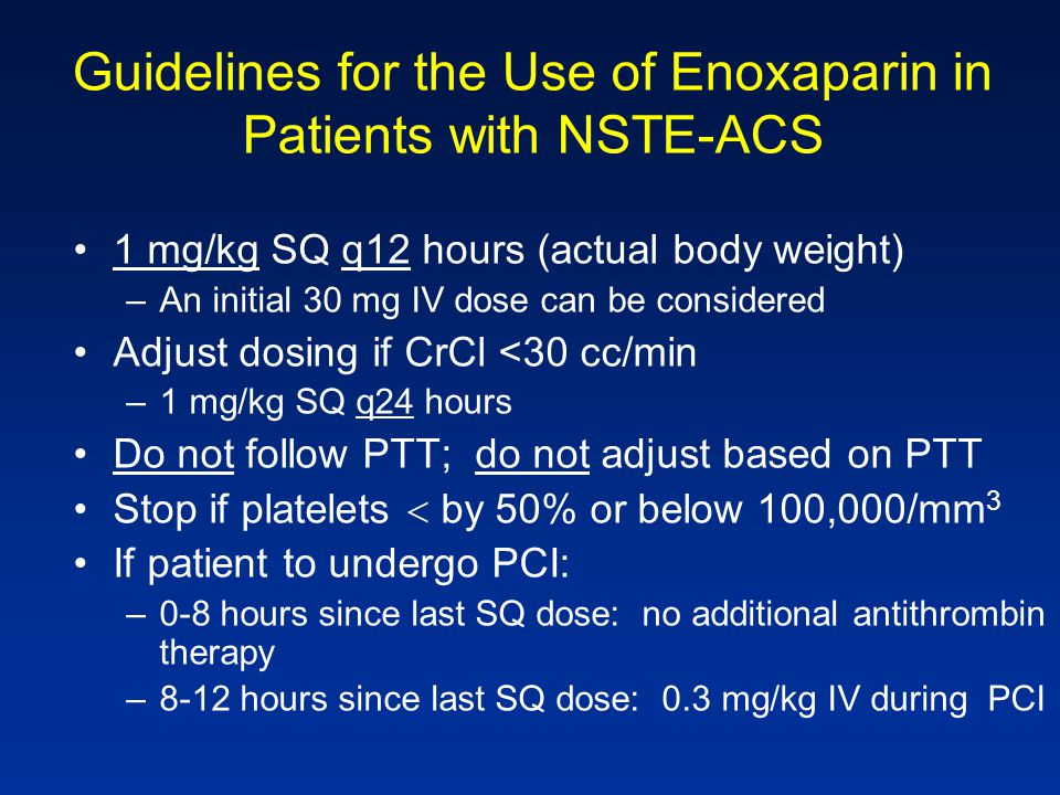Guidelines for the Use of Enoxaparin in Patients with NSTE-ACS