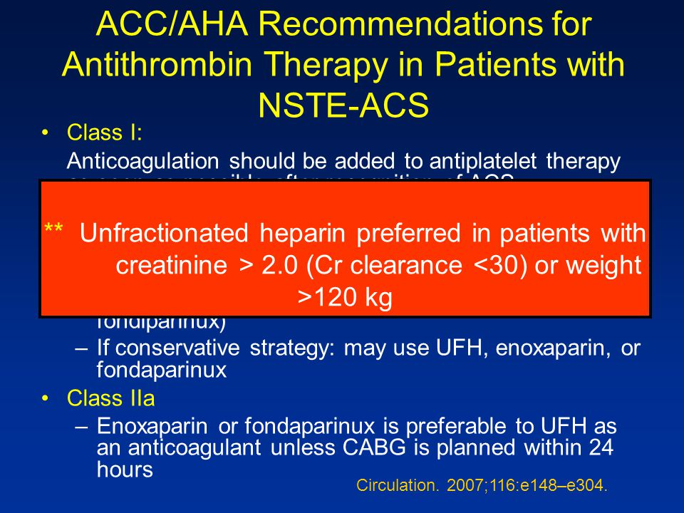 ACC/AHA Recommendations for Antithrombin Therapy in Patients with NSTE-ACS