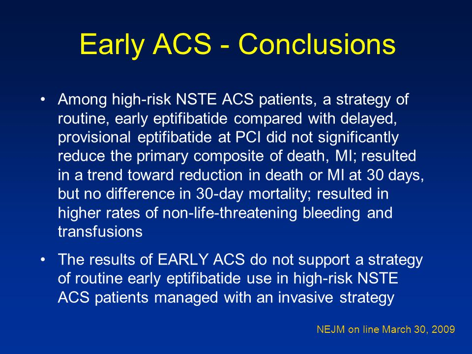 Early ACS - Conclusions