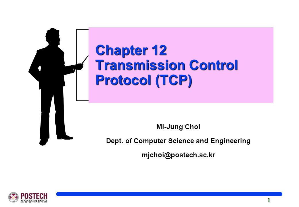 Chapter 12 Transmission Control Protocol (TCP)