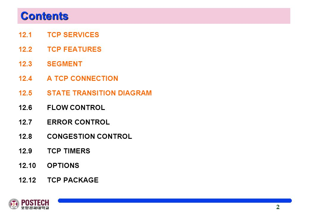 Contents 12.1 TCP SERVICES 12.2 TCP FEATURES 12.3 SEGMENT