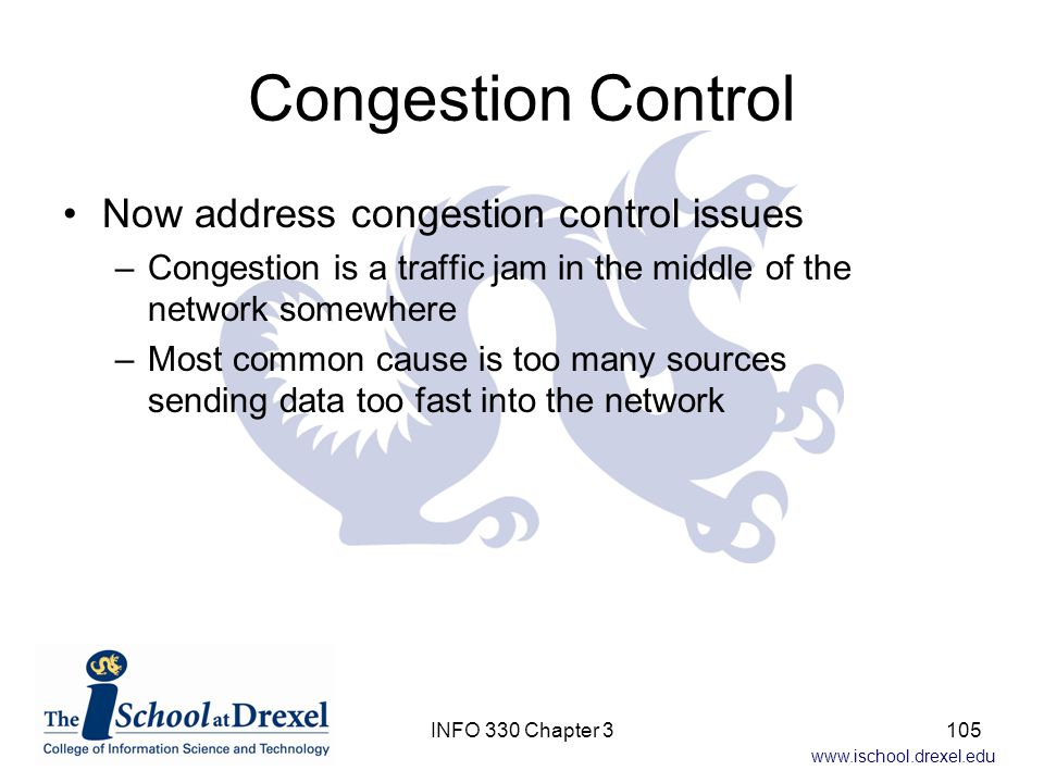 Congestion Control Now address congestion control issues