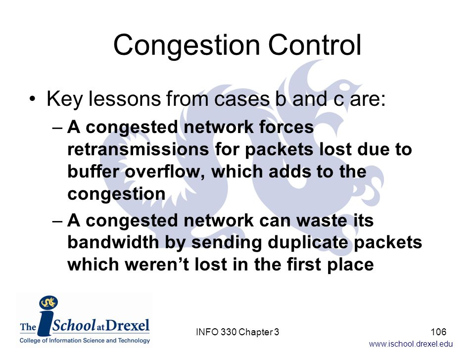 Congestion Control Key lessons from cases b and c are: