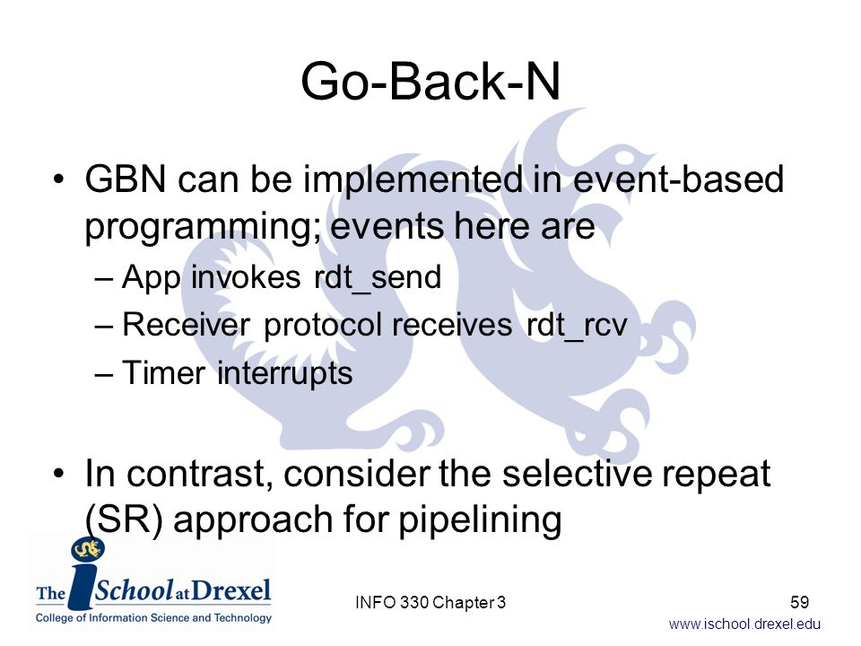 Go-Back-N GBN can be implemented in event-based programming; events here are. App invokes rdt_send.