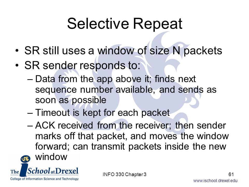 Selective Repeat SR still uses a window of size N packets