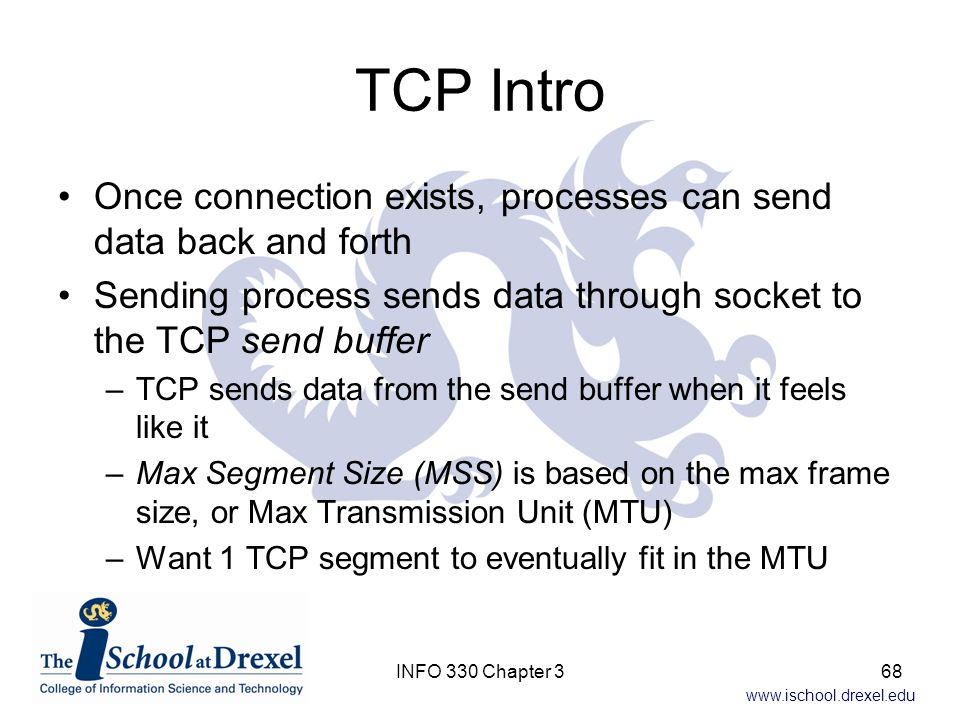TCP Intro Once connection exists, processes can send data back and forth. Sending process sends data through socket to the TCP send buffer.