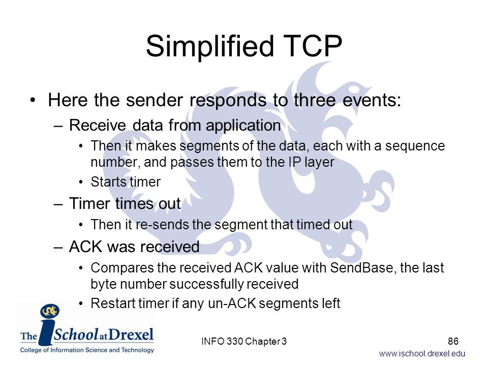 Simplified TCP Here the sender responds to three events: