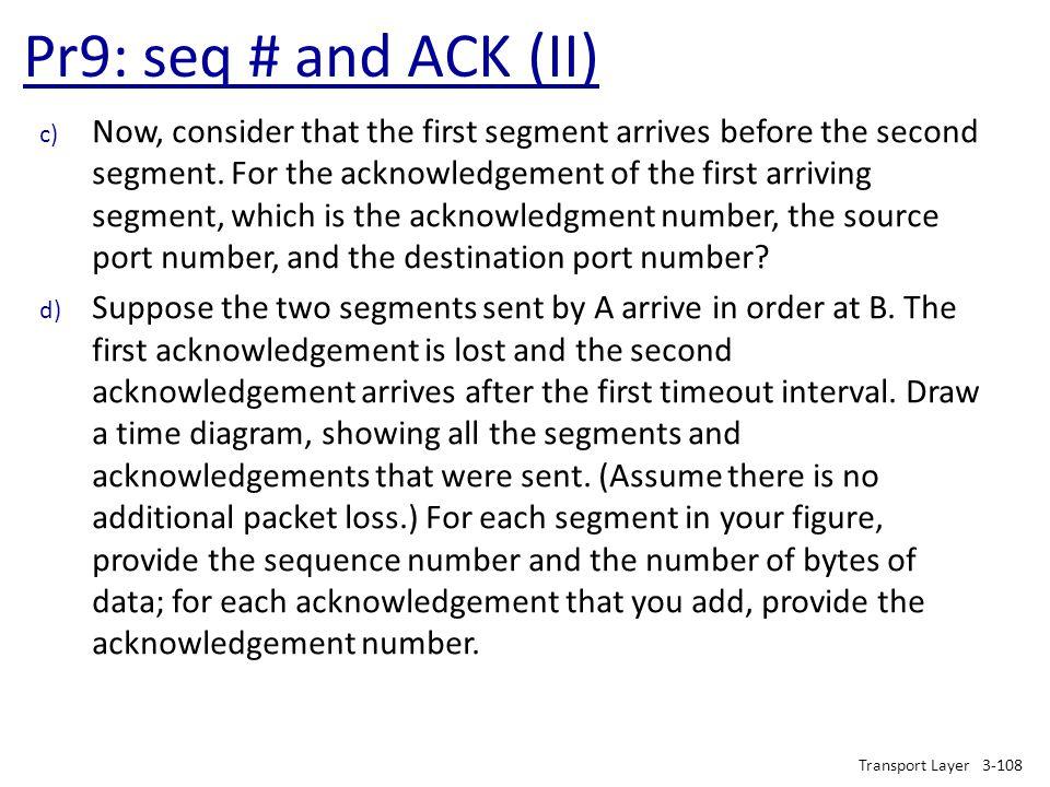 Pr9: seq # and ACK (II)