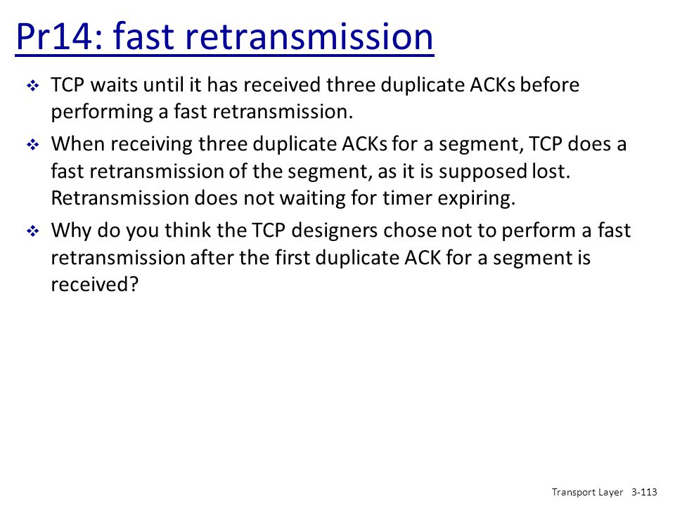 Pr14: fast retransmission