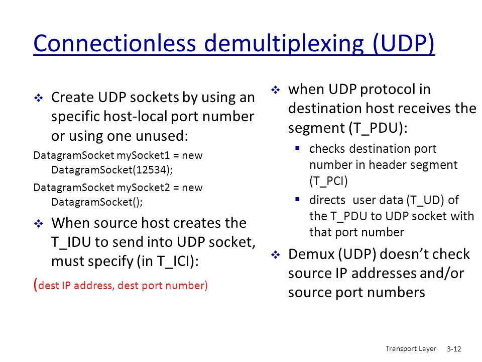 Connectionless demultiplexing (UDP)