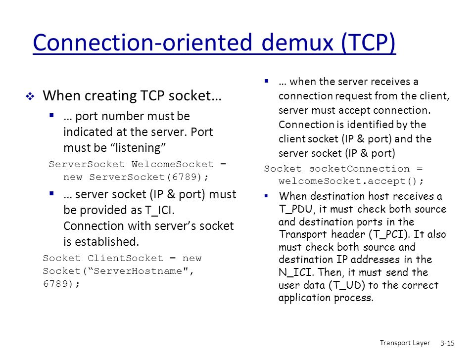 Connection-oriented demux (TCP)