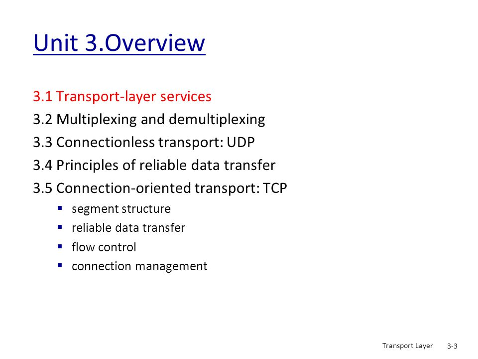 Unit 3.Overview 3.1 Transport-layer services