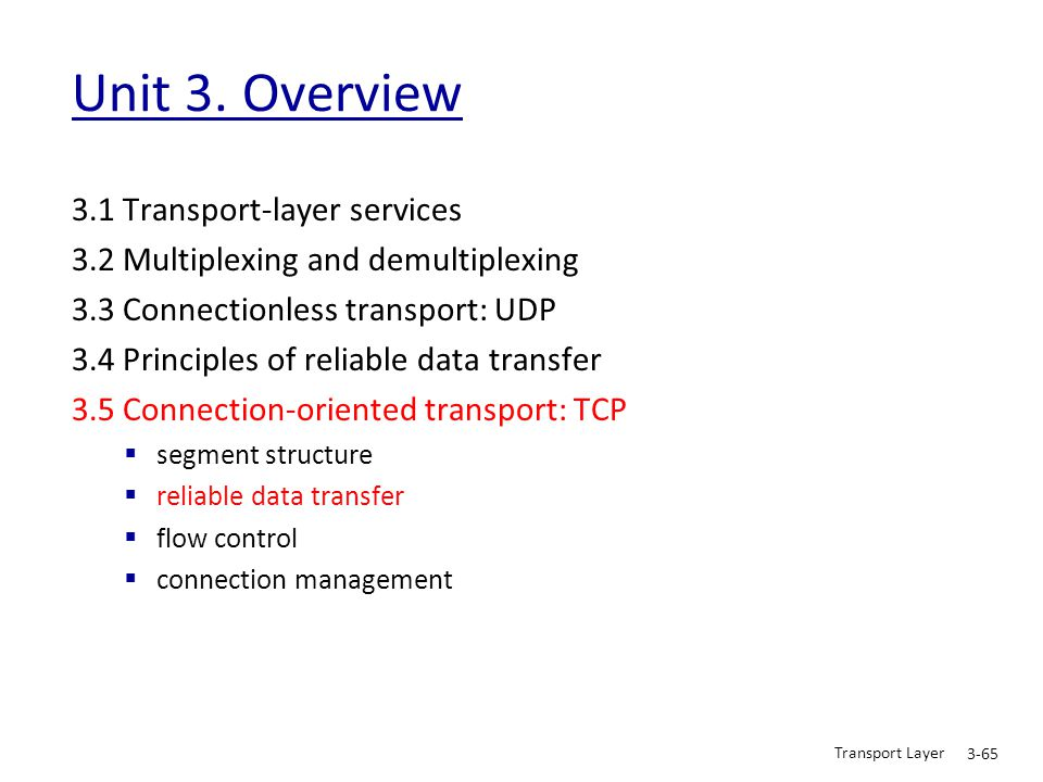 Unit 3. Overview 3.1 Transport-layer services