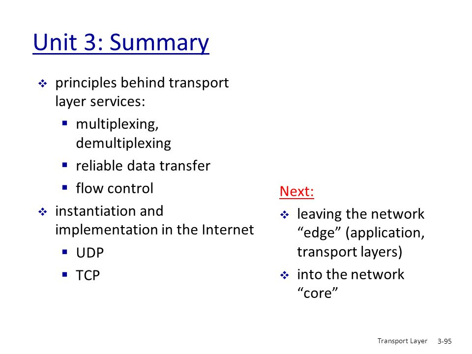 Unit 3: Summary principles behind transport layer services: