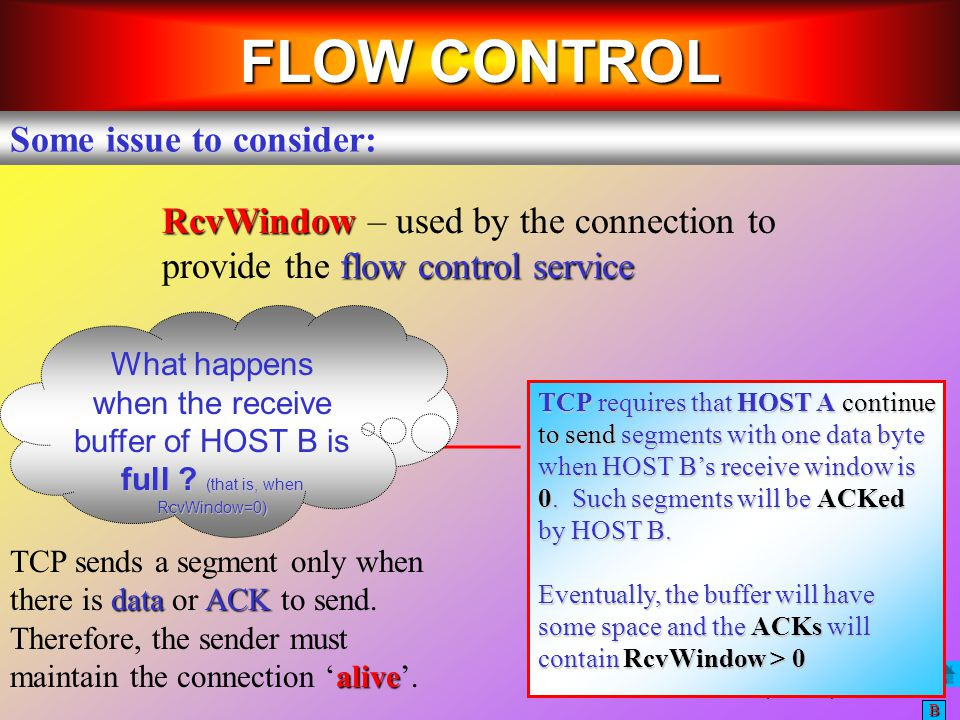 FLOW CONTROL Some issue to consider: