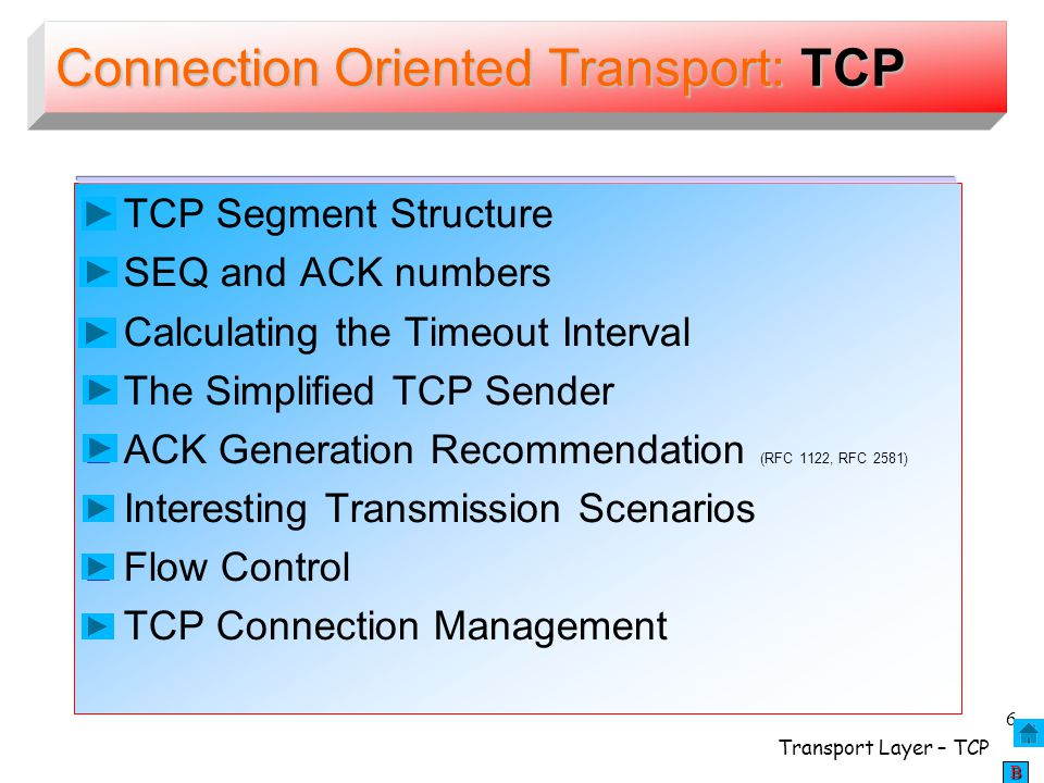 Connection Oriented Transport: TCP