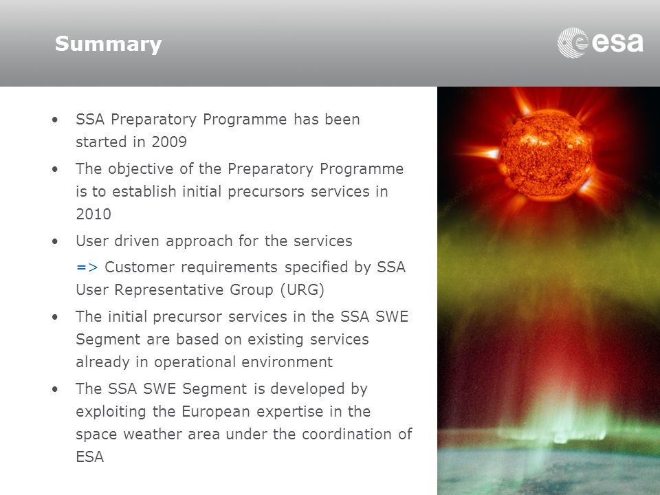 Summary SSA Preparatory Programme has been started in 2009
