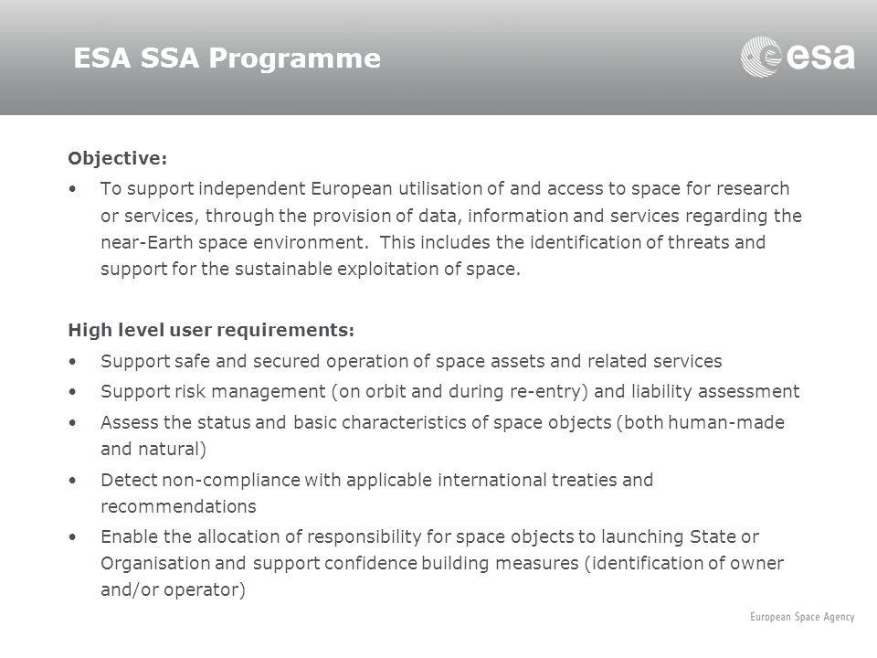 ESA SSA Programme Objective: