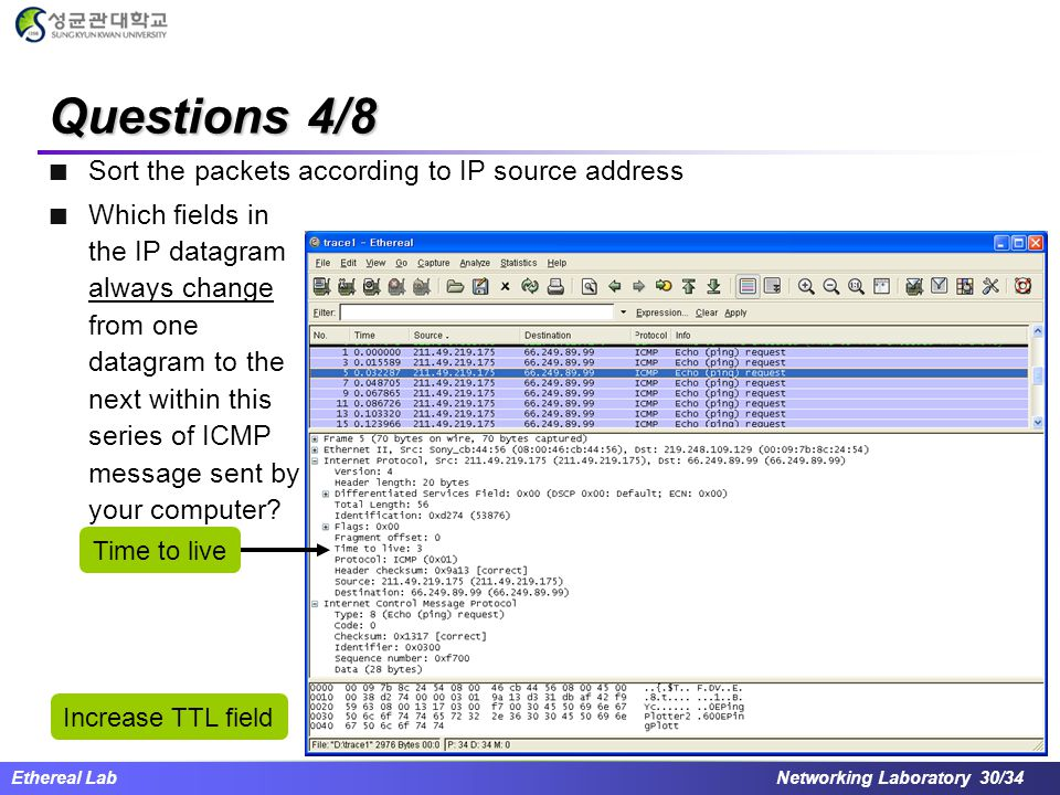 Questions 4/8 Sort the packets according to IP source address