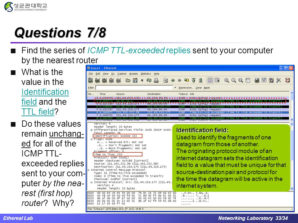 Questions 7/8 Find the series of ICMP TTL-exceeded replies sent to your computer by the nearest router.