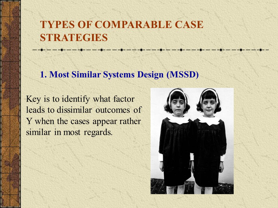 TYPES OF COMPARABLE CASE STRATEGIES