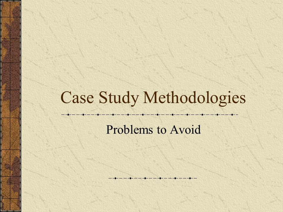 Case Study Methodologies