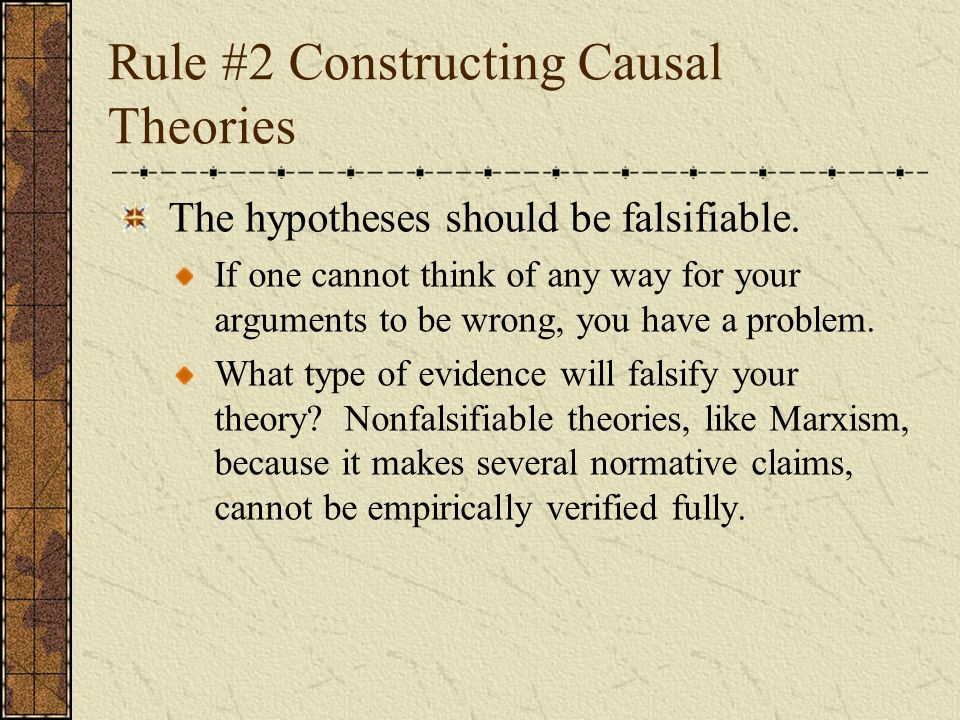 Rule #2 Constructing Causal Theories