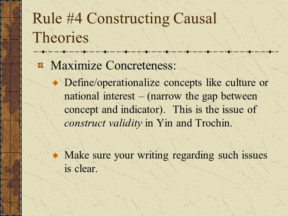 Rule #4 Constructing Causal Theories