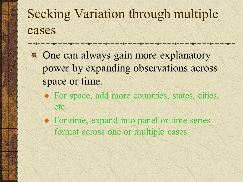 Seeking Variation through multiple cases