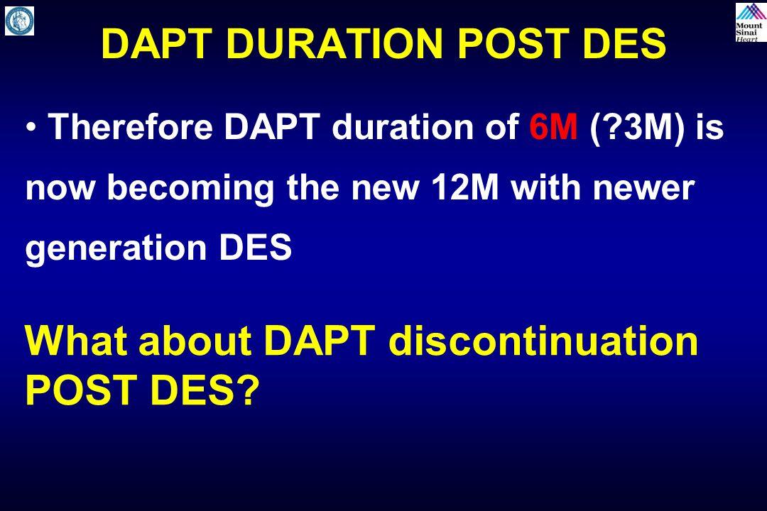 What about DAPT discontinuation POST DES