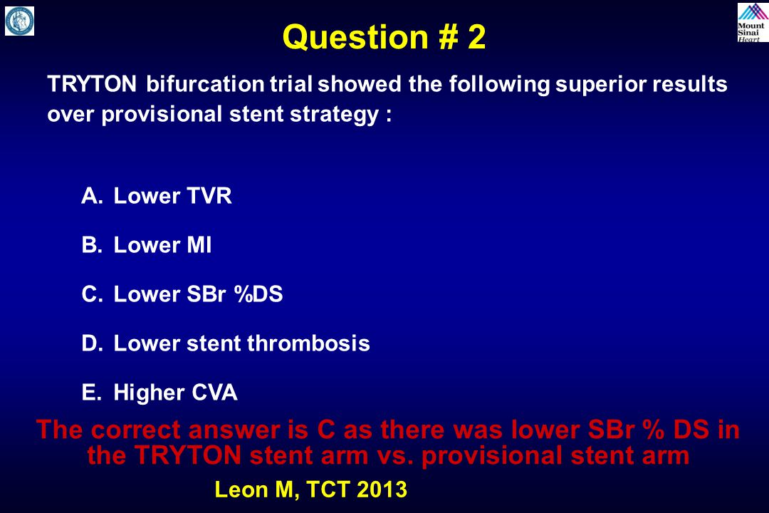 Question # 2 TRYTON bifurcation trial showed the following superior results. over provisional stent strategy :