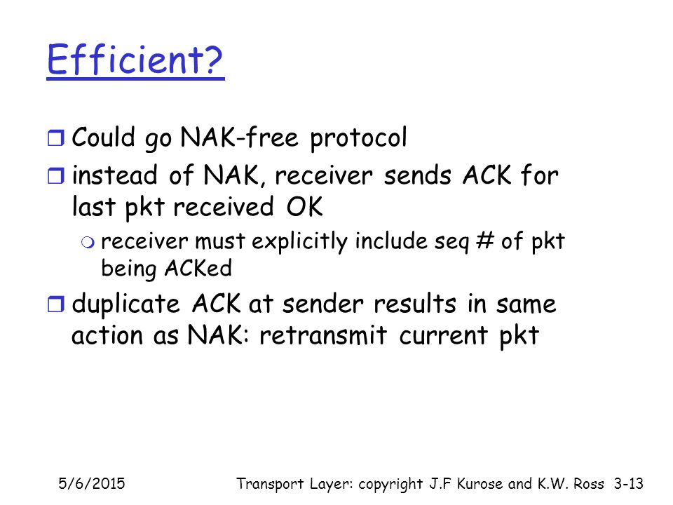 Efficient Could go NAK-free protocol