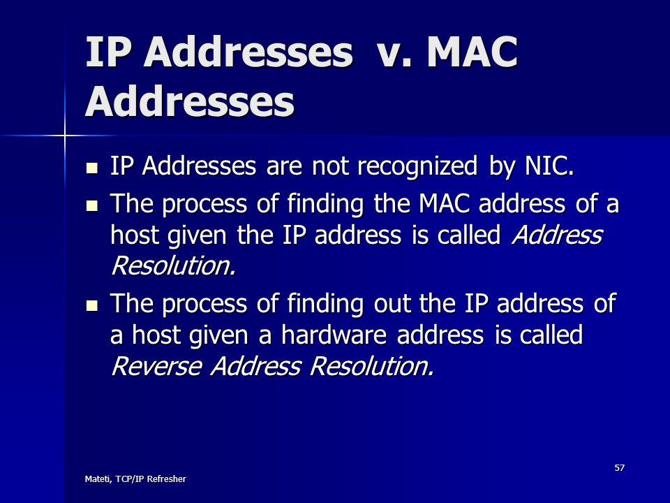 IP Addresses v. MAC Addresses