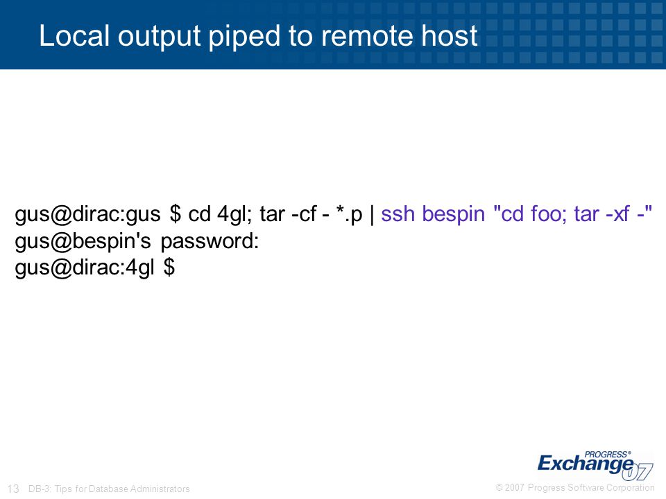 Local output piped to remote host