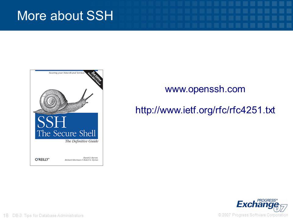 More about SSH www.openssh.com http://www.ietf.org/rfc/rfc4251.txt