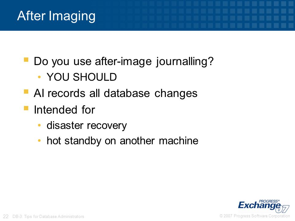 After Imaging Do you use after-image journalling