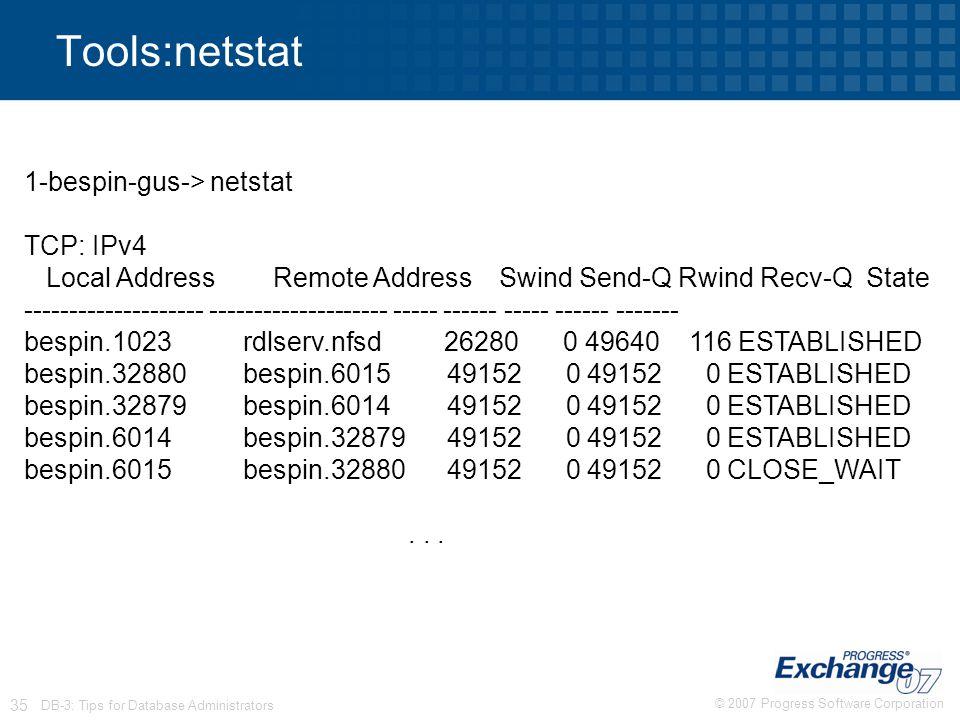 Tools:netstat 1-bespin-gus-> netstat TCP: IPv4