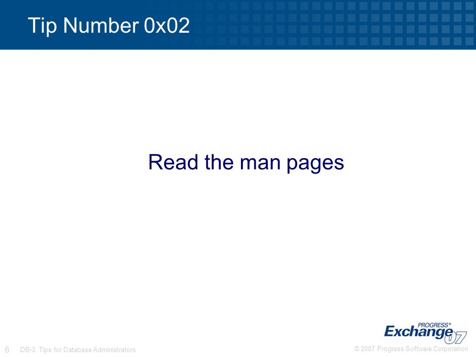Tip Number 0x02 Read the man pages