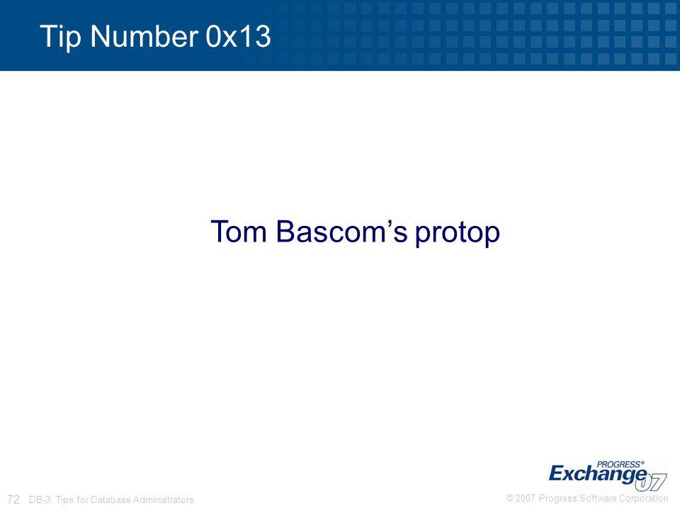 Tip Number 0x13 Tom Bascom's protop