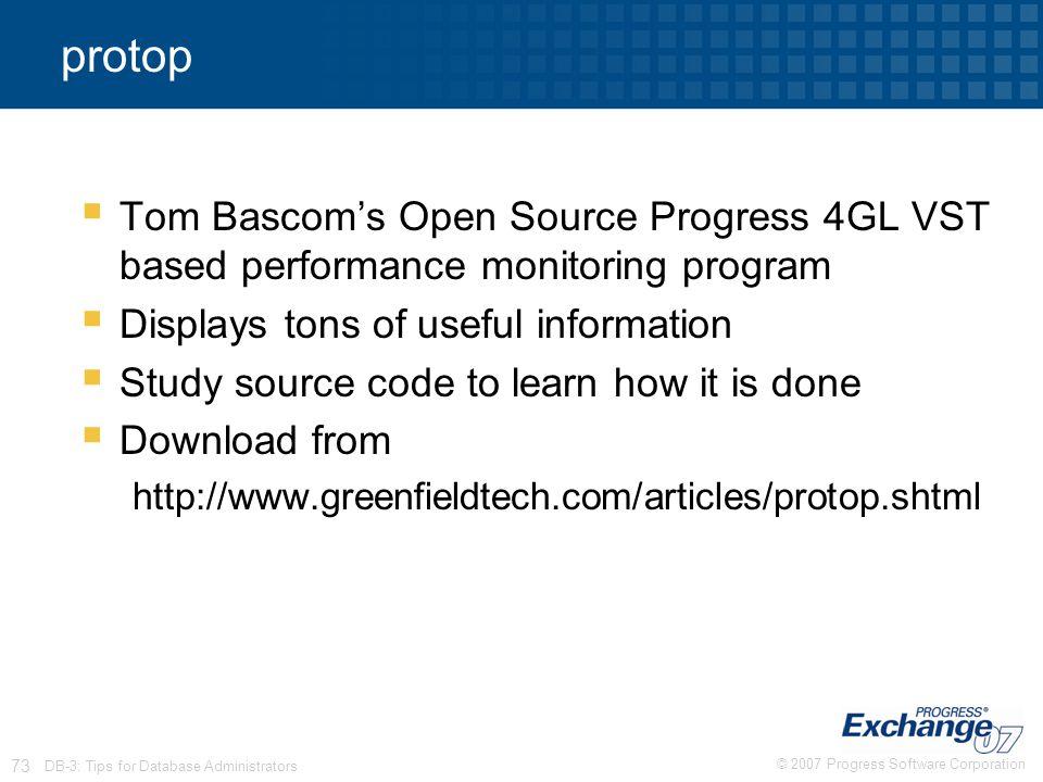 protop Tom Bascom's Open Source Progress 4GL VST based performance monitoring program. Displays tons of useful information.