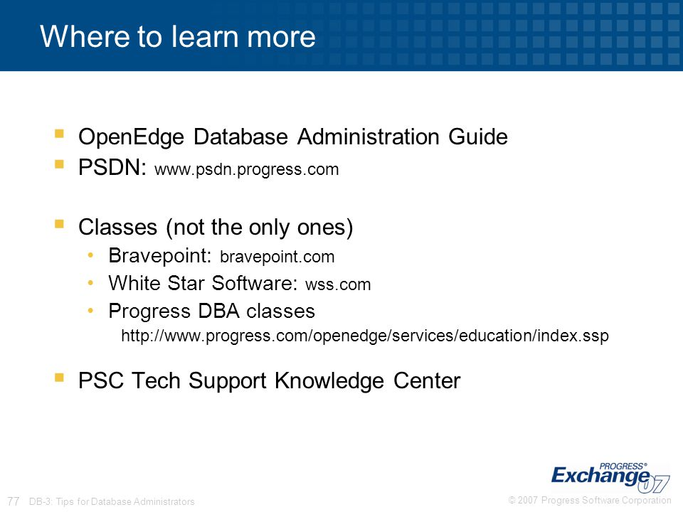 Where to learn more OpenEdge Database Administration Guide