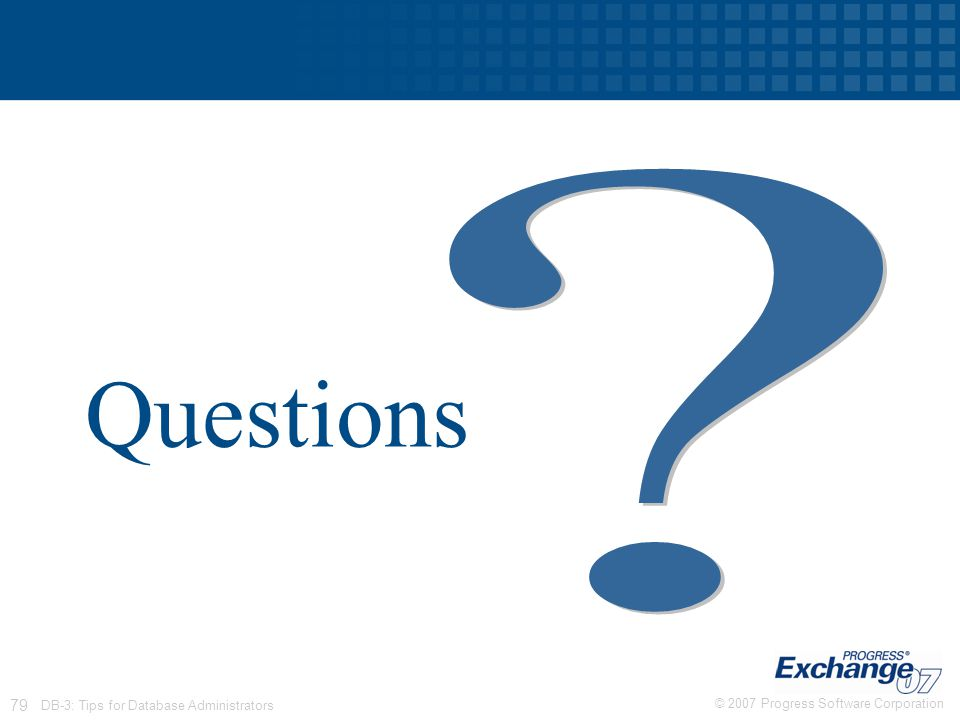 Questions DB-3: Tips for Database Administrators