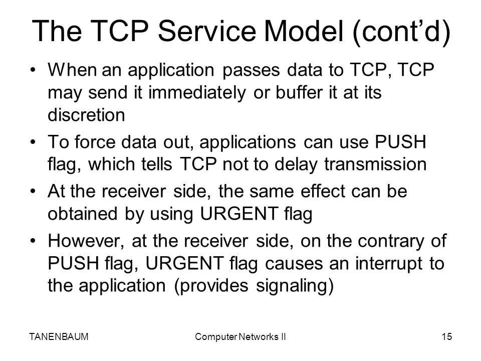 The TCP Service Model (cont'd)