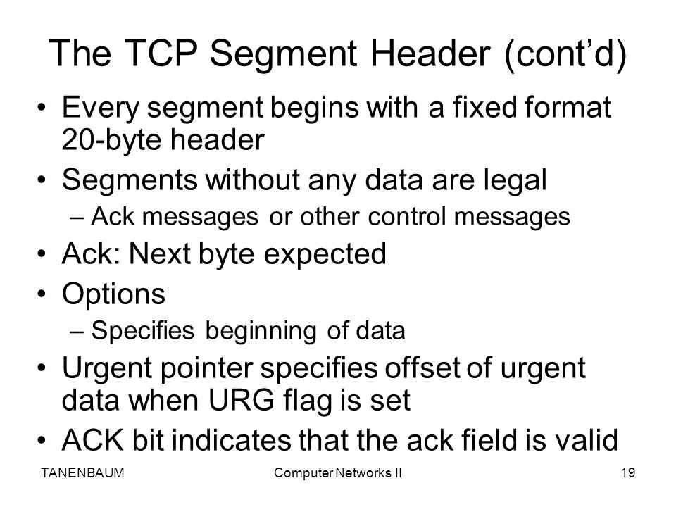 The TCP Segment Header (cont'd)