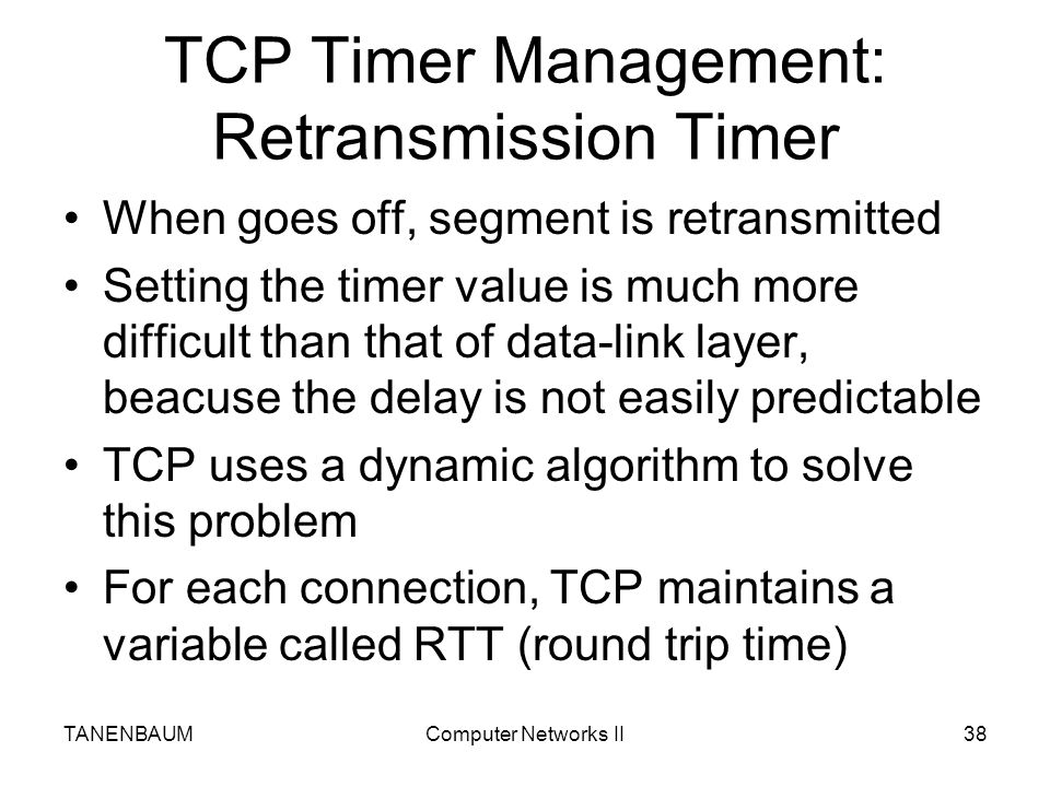 TCP Timer Management: Retransmission Timer